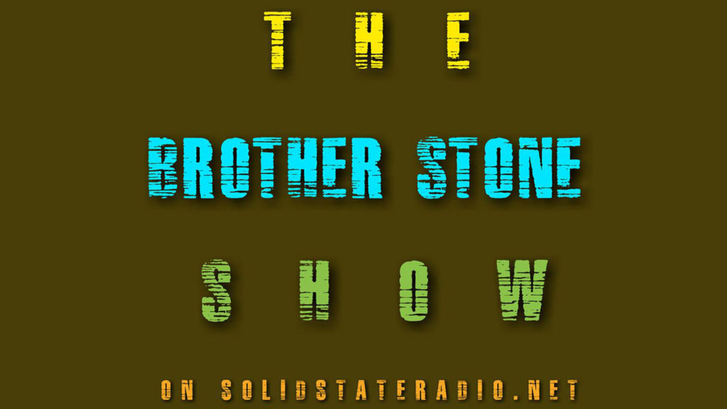 The Brother Stone Show